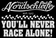 Nordschleife T-Shirt YOU'LL NEVER RACER ALONE!